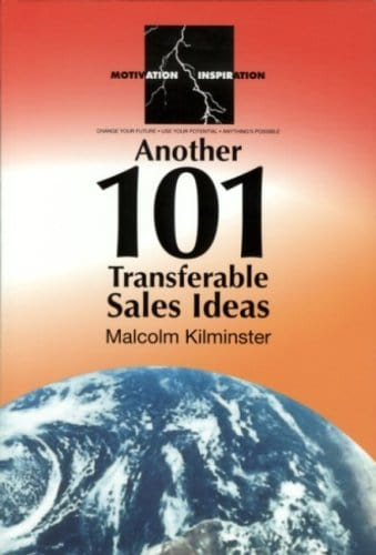 Another 101 Transferable Sales Ideas
