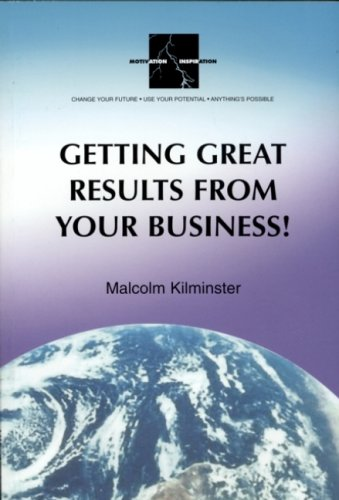 4. Getting Great Results from your Business! - multiplying your results without increasing your work load!